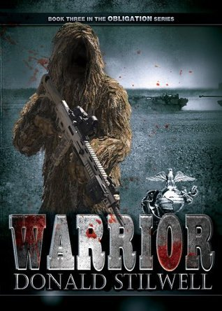 Warrior (The Obligation Series Book 3)  by  Donald Stilwell