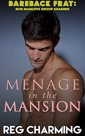 Menage In The Mansion  by  Reg Charming