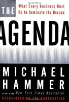 The Agenda: What Every Business Must Do to Dominate the Decade