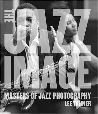 The Jazz Image Lee Tanner