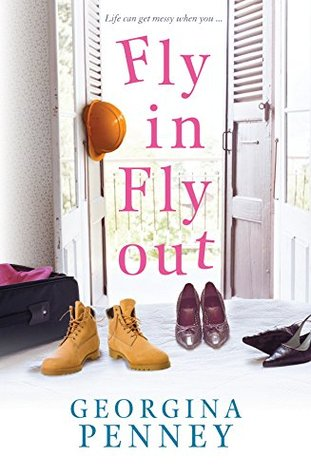 Fly In, Fly Out Georgina Penney