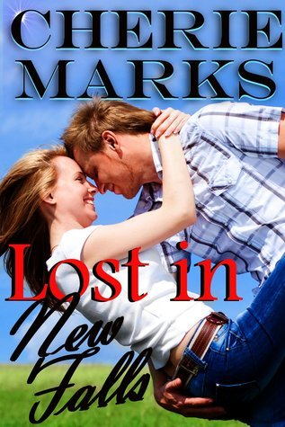 Lost in New Falls (Lost in Love Series) Cherie Marks