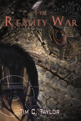 The Reality War Book1: The Slough of Despond  by  Tim C. Taylor
