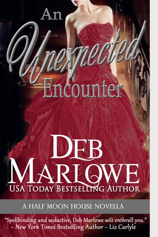 An Unexpected Encounter ( Half Moon House, Novella 1)  by  Deb Marlowe