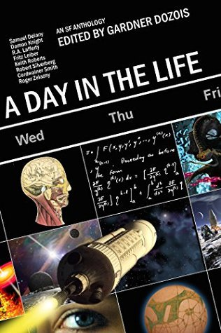 A Day in the Life  by  Gardner R. Dozois