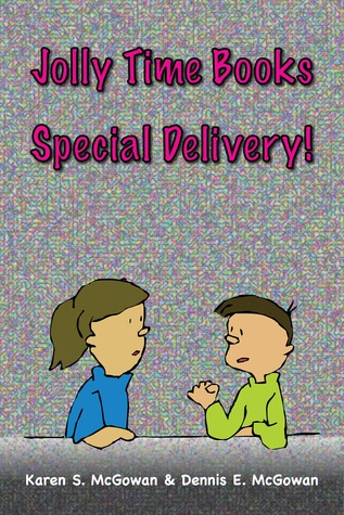 Jolly Time Books: Special Delivery! Karen S. McGowan