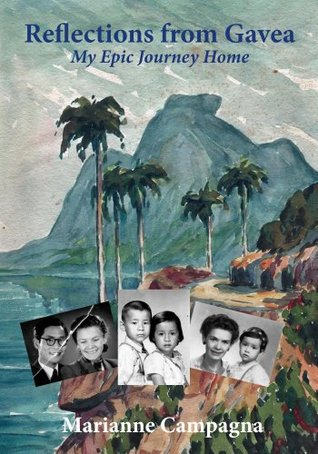 Reflections from Gavea  by  Marianne Campagna