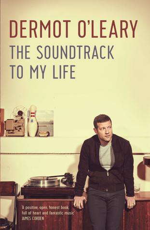 The Soundtrack to My Life  by  Dermot OLeary