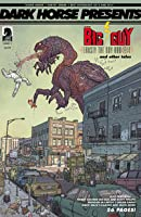 The Big Guy and Rusty the Boy Robot (Dark Horse Presents 2014, #1)