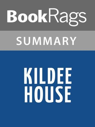 Kildee House  by  Rutherford George Montgomery l Summary & Study Guide by BookRags