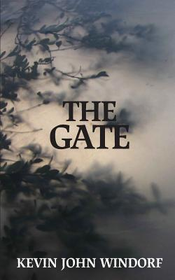 The Gate  by  Kevin John Windorf