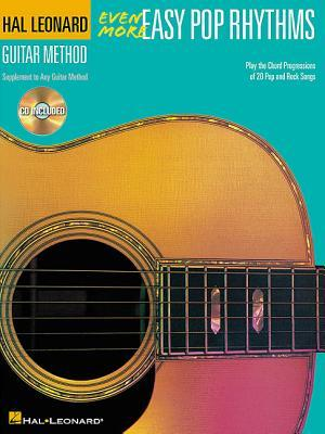 Even More Easy Pop Rhythms: Correlates with Book 3  by  Hal Leonard Publishing Company