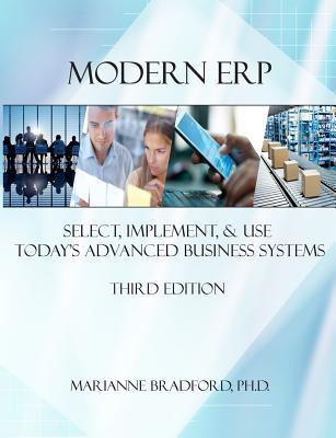 Modern ERP: Select, Implement, and Use Todays Advanced Business Systems  by  MARIANNE BRADFORD