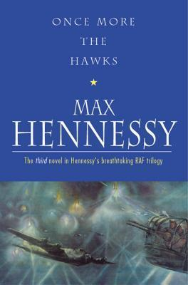 Once More The Hawks  by  Max Hennessy