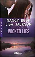 Wicked Lies (Wicked, #2)