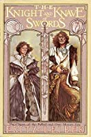 The Knight and Knave of Swords (Fafhrd and the Gray Mouser, #7)