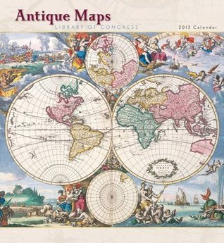 Antique Maps 2013 Calendar  by  Library of Congress