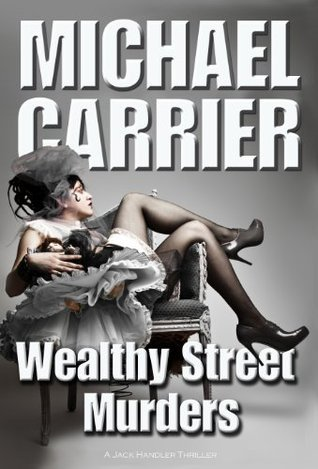 Wealthy Street Murders (Getting to Know Jack Book 6) Michael Carrier