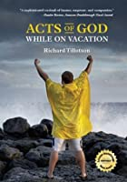 Acts of God While on Vacation