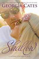 Shallow (Going Under, #2)
