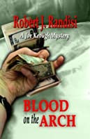 Blood on the Arch: A Joe Keough Mystery