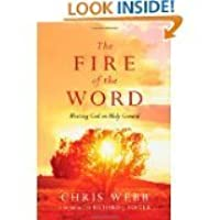The Fire of the Word - Meeting God on Holy Ground