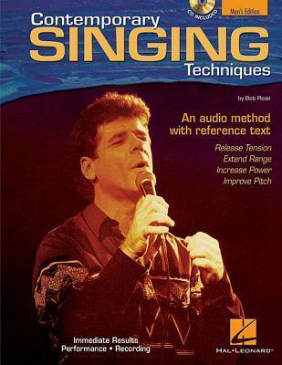 Contemporary Singing Techniques [With CD] Bob Rose