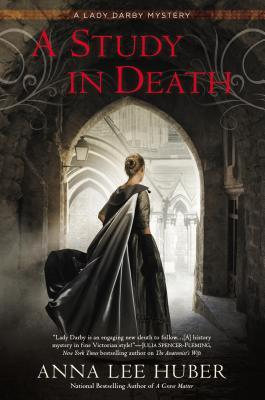 A Study in Death (Lady Darby, #4) Anna Lee Huber