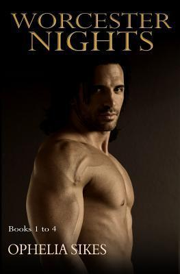 Worcester Nights  by  Ophelia Sikes