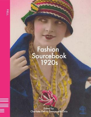 Fashion Sourcebook 1920s Charlotte Fiell