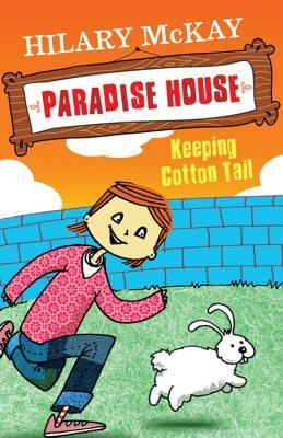 Keeping Cotton Tail  by  Hilary McKay