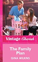 The Family Plan (Mills & Boon Vintage Cherish) (Special Edition)