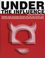 Under the Influence: The Disinformation Guide to Drugs (Disinformation Guides)