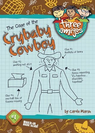 The Case of the Crybaby Cowboy (  by  Carole Marsh