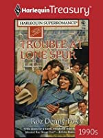 Trouble at Lone Spur (Home on the Ranch)