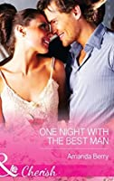 One Night with the Best Man (Mills & Boon Cherish)