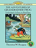 The Adventures of Grandfather Frog (Dover Children's Thrift Classics)