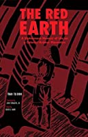 Red Earth: A Vietnamese Memoir of Life on a Colonial Rubber Plantation (Ohio RIS Southeast Asia Series)