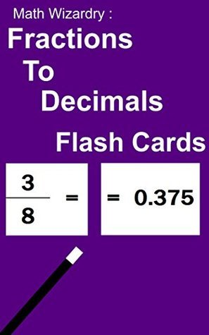 Fractions to Decimals Flash Cards (Decimal Flash Cards Book 2)  by  Scott Douglas