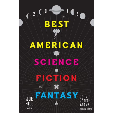 the best american science fiction and fantasy 2015 by joe