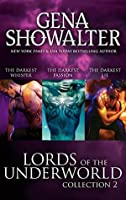 Lords of the Underworld Collection 2: The Darkest Whisper / The Darkest Passion / The Darkest Lie (Lords of the Underworld, #4-6)