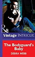 The Bodyguard's Baby (Mills & Boon Vintage Intrigue) (Colby Agency Book 2)
