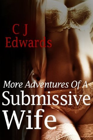 More Adventures Of A Submissive Wife (Suzis Journey Book 3)  by  Charlotte Edwards