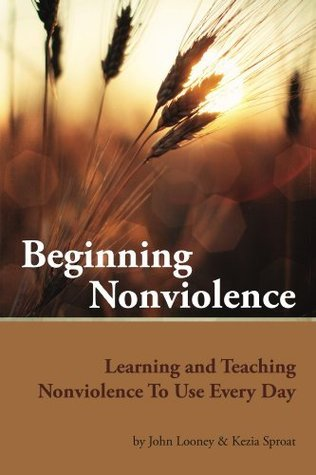 Beginning Nonviolence John Looney