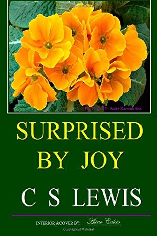 Surprised By Joy C.S. Lewis