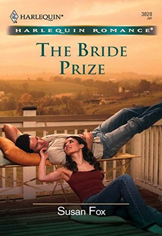 The Bride Prize (Mills & Boon Cherish)  by  Susan Fox