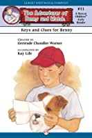 Keys and Clues for Benny (The Adventures of Benny and Watch, 11)
