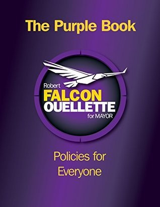 The Purple Book: Policies for Everyone Robert-Falcon Ouellette