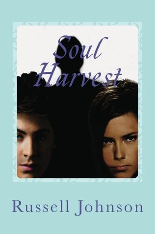 Soul Harvest (Adventure in Time Book 2)  by  Russell Johnson