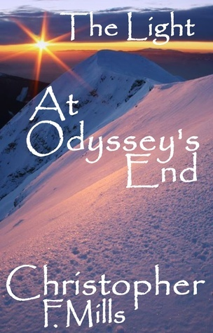 The Light at Odysseys End  by  Christopher Forest Mills